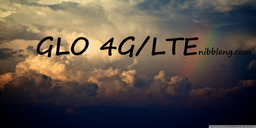 GLO 4GLTE has just been unveiled in Nigeria | nibbleNG