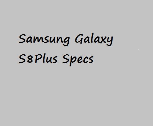 Samsung Galaxy S8 Plus Price Specification Nigeria China US