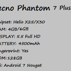 Tecno Phantom 7 Plus Price Specification Nigeria China Kenya Ghana UK US UAE India Pakistan