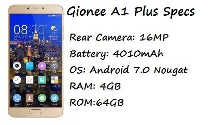 Gionee A1 Plus Price Specification Nigeria India Pakistan