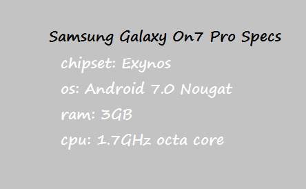 Samsung Galaxy On7 Pro Price Specification Nigeria China India Pakistan US UK UAE