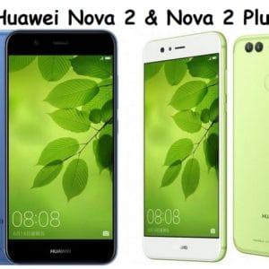 Huawei Nova 2 & Nova 2 Plus Specification Price Description Nigeria USA UK India