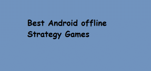 Top 9 Best Android Strategy Games to play offline without Internet