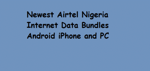 Newest Airtel Nigeria Internet Data Bundles on Android iPhone and PC