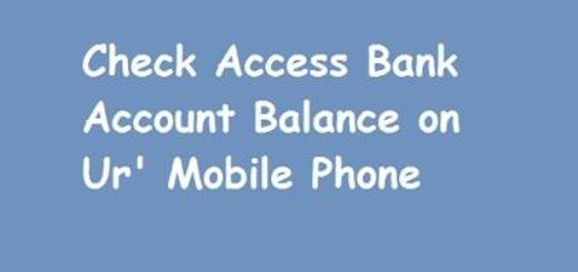 Access Bank Account Balance Details using your Mobile Phone