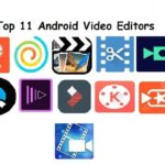 11 Top Best Android Video Editing Application for your Device